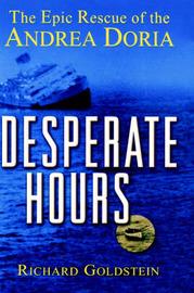 Desperate Hours by Richard Goldstein
