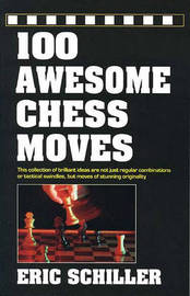 100 Awesome Chess Moves by Eric Schiller image