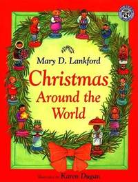Christmas Around the World by Mary D Lankford