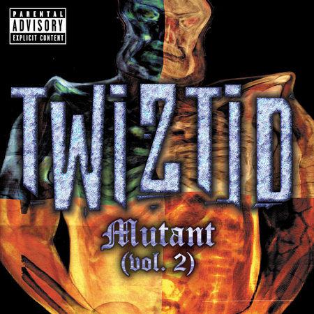 Mutant (Vol. 2) [Explicit Lyrics] by Twiztid