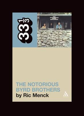The Notorious Byrd Brothers by Ric Mench