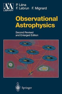Observational Astrophysics by Pierre Lena