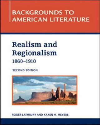 Realism and Regionalism, 1860 - 1910, Second Edition by Roger Lathbury image