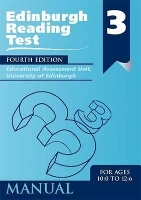 Edinburgh Reading Test (ERT) 3 Manual by University of Edinburgh, Educational Assessment Unit