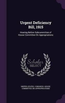 Urgent Deficiency Bill, 1915