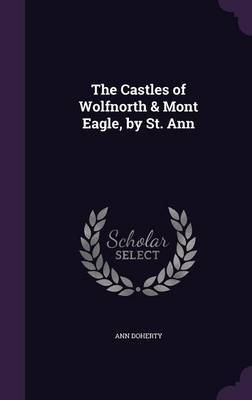 The Castles of Wolfnorth & Mont Eagle, by St. Ann by Ann Doherty image