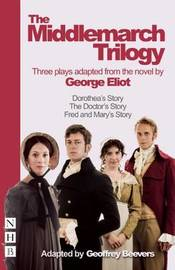 The Middlemarch Trilogy by George Eliot
