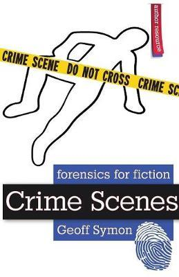Crime Scenes by Geoff Symon