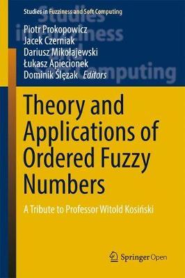 Theory and Applications of Ordered Fuzzy Numbers image