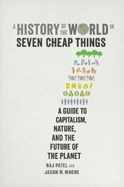 A History of the World in Seven Cheap Things by Raj Patel image