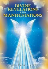 Divine Revelations and Manifestations by Steven Taga Mapepa image