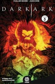 Dark Ark Volume 3 by Cullen Bunn