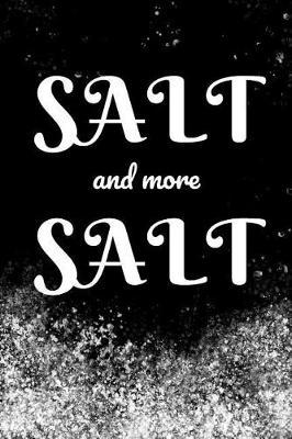 Salt and more Salt by Madstag Pages
