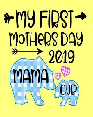 My First Mothers Day 2019 by Sentimental Gift Co