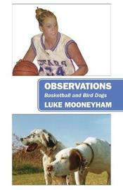 Observations by Luke Mooneyham
