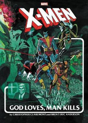 X-men: God Loves, Man Kills Extended Cut Gallery Edition by Chris Claremont