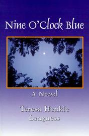 Nine O'Clock Blue by Teresa Henkle Langness image
