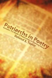 Patriarchs in Poetry by Roland S. Taylor image