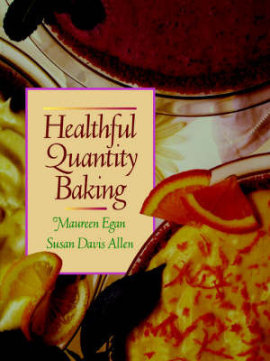 Healthful Quantity Baking by Maureen Egan image