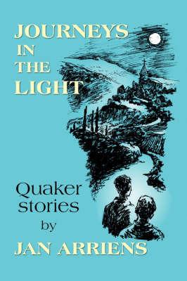 Journeys in the Light by Jan Arriens