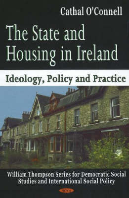 State & Housing in Ireland by Cathal O'Connell
