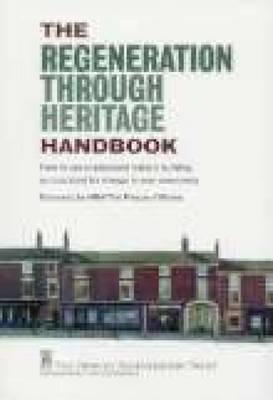 Regeneration Through Heritage Handbook by Fred Taggart
