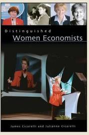 Distinguished Women Economists by Julianne Cicarelli