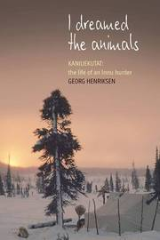 I Dreamed the Animals by Georg Henriksen