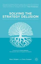 Solving the Strategy Delusion by Cary Cooper