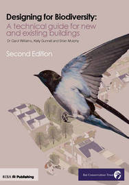 Design for Biodiversity: A Technical Guide for New and Existing Buildings by Kelly Gunnell