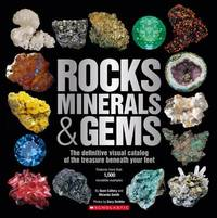 Rocks, Minerals & Gems by Sean Callery