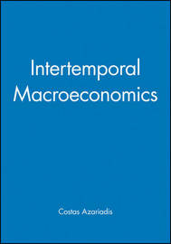Intertemporal Macroeconomics by Costas Azariadis image