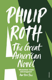 The Great American Novel by Philip Roth image