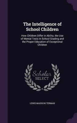 The Intelligence of School Children by Lewis Madison Terman image