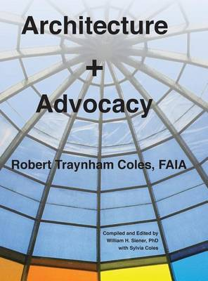 Architecture + Advocacy by Robert Traynham Coles image