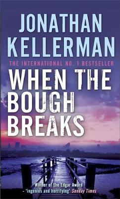 When the Bough Breaks (Alex Delaware #1) by Jonathan Kellerman image