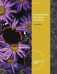 Fundamentals of Organic Chemistry, International Edition by John McMurry