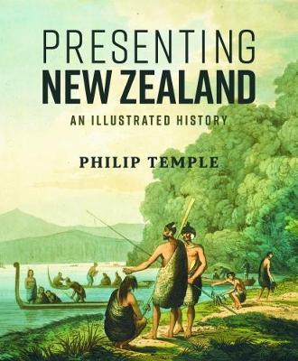 Presenting New Zealand by Philip Temple