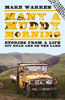 Many a Muddy Morning by Mark Warren