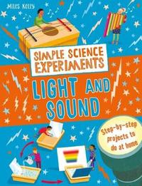 Simple Science Experiments: Light and Sound by Chris Oxlade