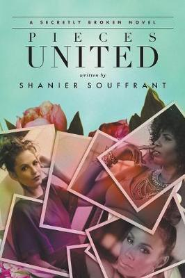 Pieces United by Shanier Souffrant