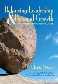 Balancing Leadership and Personal Growth by Christa Metzger image