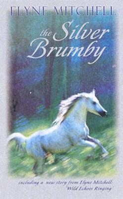 The Silver Brumby by Elyne Mitchell image