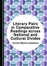 Literary Pairs in Comparative Readings across National and Cultural Divides