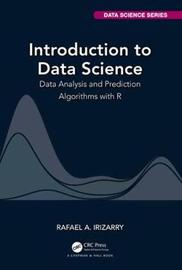 Introduction to Data Science by Rafael A Irizarry