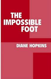 The Impossible Foot by Diane Hopkins image