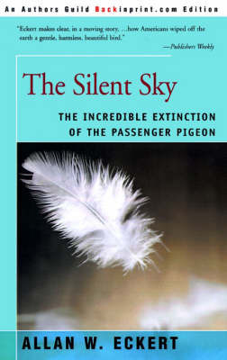 The Silent Sky by Allan W Eckert