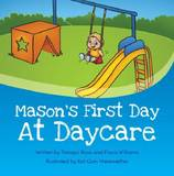 Mason's First day at Daycare by Tamsyn Rose