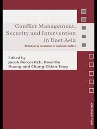 Conflict Management, Security and Intervention in East Asia