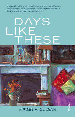 Days Like These by Virginia Duigan